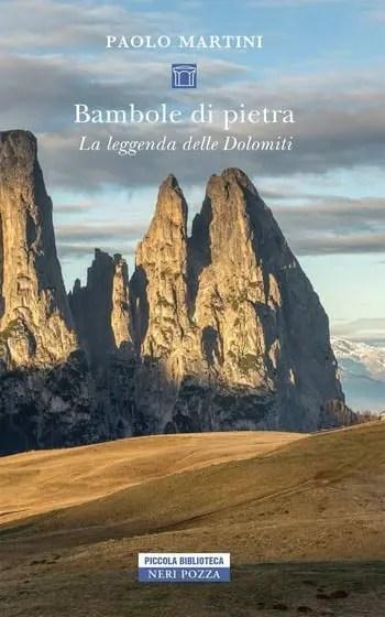 Bambole-di-petra-cover Bambole di pietra. La leggenda delle Dolomiti di Paolo Martini Anteprime