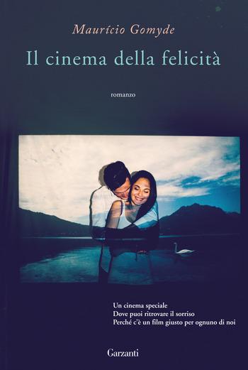 Recensione di Il cinema della felicità di Mauricio Gomyde