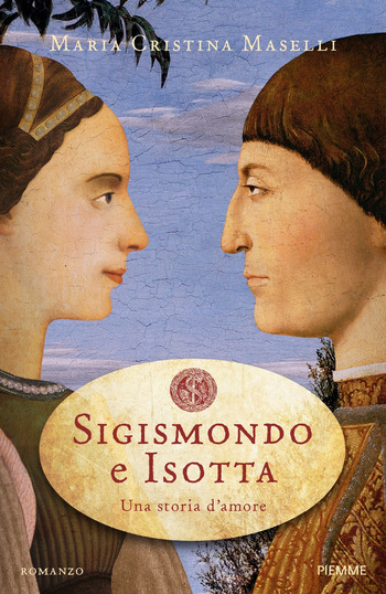 Sigismondo e Isotta di Maria Cristina Maselli