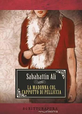 Recensione di Madonna col cappotto di pelliccia di Sabahattin Ali