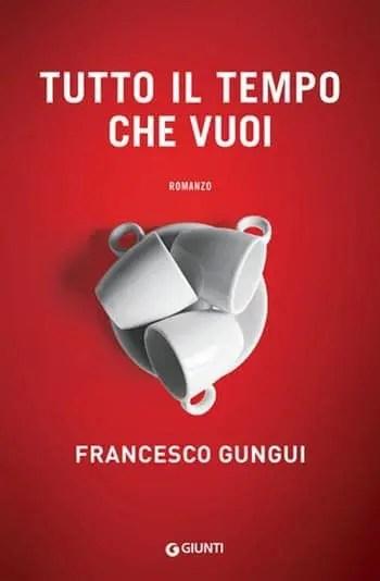 Recensione di Tutto il tempo che vuoi di Francesco Gungui