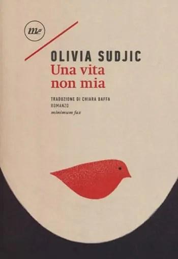 Recensione di Una vita non mia di Olivia Sudjic