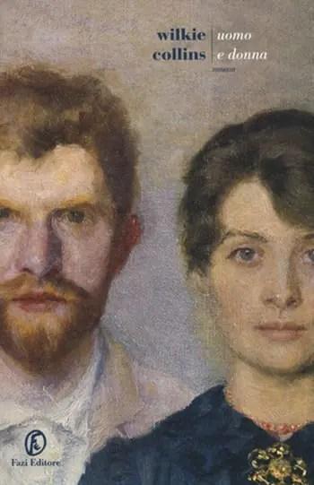 Recensione di Uomo e donna di Wilkie Collins