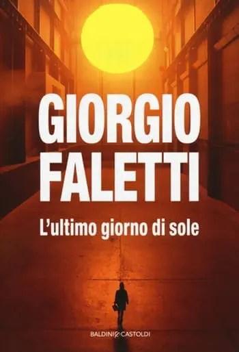 Recensione di L'ultimo giorno di sole di Giorgio Faletti