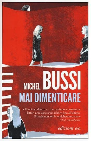 Recensione di Mai dimenticare di Michel Bussi