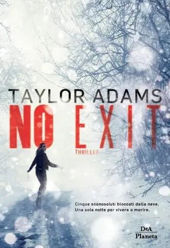 No-exit-cover No exit di Taylor Adams Anteprime