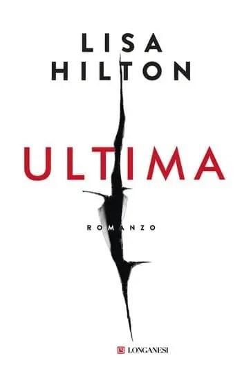 Ultima-cover Ultima di Lisa Hilton Anteprime