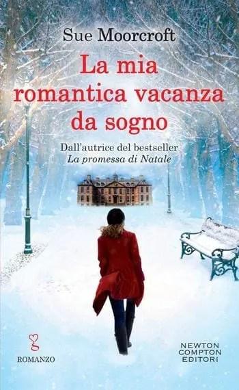 La-mia-romantica-vacanza-da-sogno-cover La mia romantica vacanza da sogno di Sue Moorcroft Anteprime
