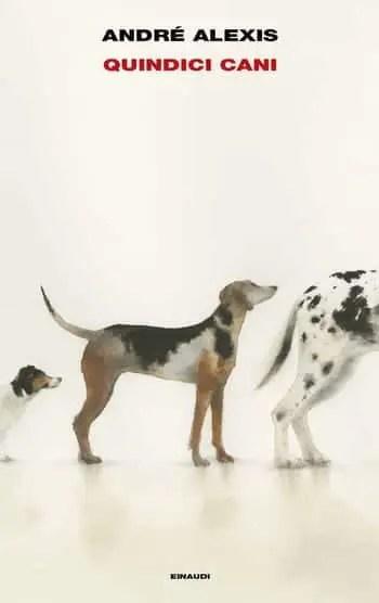 Quindici-cani-cover Recensione Quindici cani di André Alexis Recensioni libri
