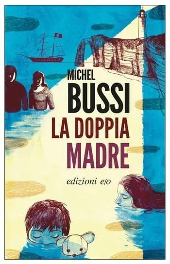 La-doppia-madre-cover Recensione di La doppia madre di Michel Bussi Recensioni libri
