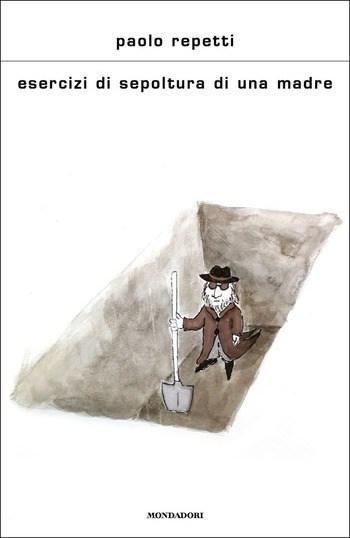 Esercizi-di-sepoltura-di-una-madre-cover Recensione di Esercizi di sepoltura di una madre di Paolo Repetti Recensioni libri