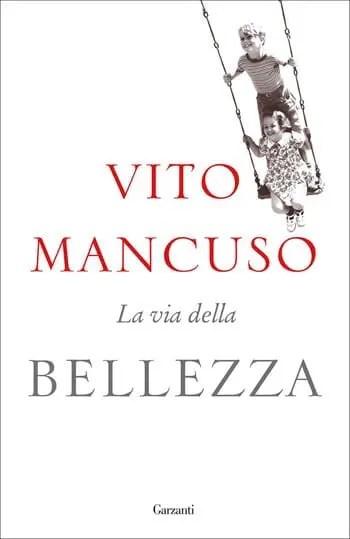 La-via-della-Bellezza-cover Recensione di La via della Bellezza di Vito Mancuso Recensioni libri