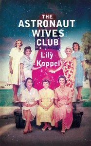 The Astronaut Wives Club Book