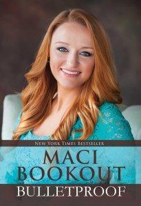 Bulletproof by Maci Bookout