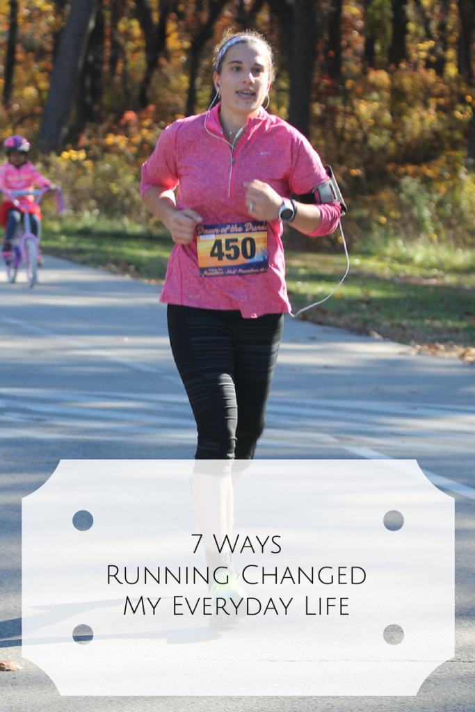 7 Ways Running Changed My Everyday Life