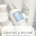 Creating a Bedtime Beauty Routine