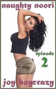 Naughty Noori: Episode 2