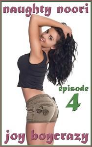 Naughty Noori: Episode 4