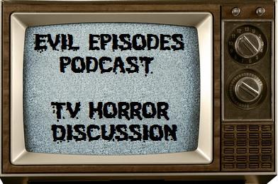Evil Episodes