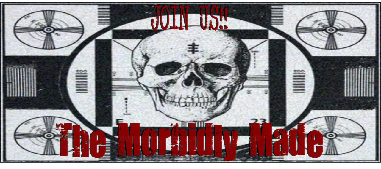 The Morbidly Made