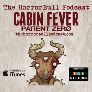 HorrorBull Cabin Fever