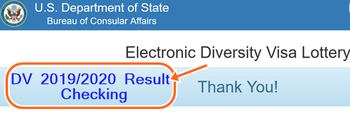 DV Lottery Result 2019 Entrant Status Check at www.dvlottery.state.gov 2020