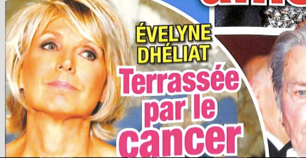 Evelyne Dhéliat « terrassée par le cancer »