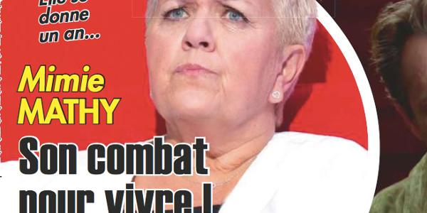 Mimie Mathy face à la maladie,  «son combat pour vivre»
