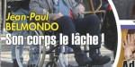 Jean-Paul Belmondo - lâché par son corps - mystérieux bandage qui fait jaser (photo)