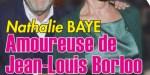 Nathalie Baye, bonheur, amoureuse de Jean-Louis Borloo