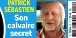 Patrick Sébastien, calvaire secret -  Désabusé, son cri de cœur