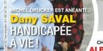 Michel Drucker est anéanti - Dany Saval est handicapée à vie