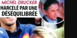 Michel Drucker harcelé par une déséquilibrée - surprenante confession