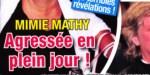 Mimie Mathy -  Agression en plein jour - Un célèbre acteur dans le coup