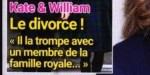Kate Middleton, William,  le divorce, il la trompe avec un membre de la famille royale (photo)
