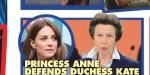 Kate Middleton, William - Tacle sournois de Meghan Markle - La princesse Anne prend choisit son camp