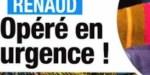 Renaud - opération délicate - Une fête pour le remettre d'aplomb (photo)