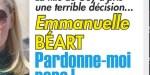 """Emmanuelle Béart, une décision terrible, """"pardonne-moi papa"""""""