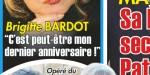 Brigitte Bardot, sa santé se dégrade - C'est peut-être mon dernier anniversaire