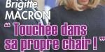 """Brigitte Macron, drame à l'Elysée -  touchée dans sa """"propre chair"""""""