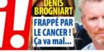 Denis Brogniart frappé par un cancer, ça va mal