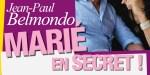 Jean-Paul Belmondo, Carlos Satto Mayor, mariage secret, la vérité éclate