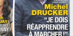 Michel Drucker, opération à cœur ouvert - Je dois réapprendre à marcher