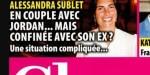 Alexandra Sublet en couple Jordan, mais confinée avec son ex, une situation compliquée