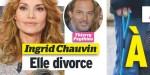 Ingrid Chauvin divorce - année éprouvante, message lourd de sens