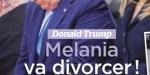 Melania Trump va divorcer, une garantie très spéciale pour son fils Barron