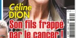 "Céline Dion, son fils René-Charles ""frappé"" par le cancer (photo)"