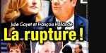 Julie Gayet, France Hollande, la rupture, encore une grosse tension