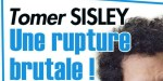 Tomer Sisley sous le Choc,  une rupture brutale