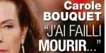 Carole Bouquet a failli mourir, elle  a frisé la folie à Pantelleria